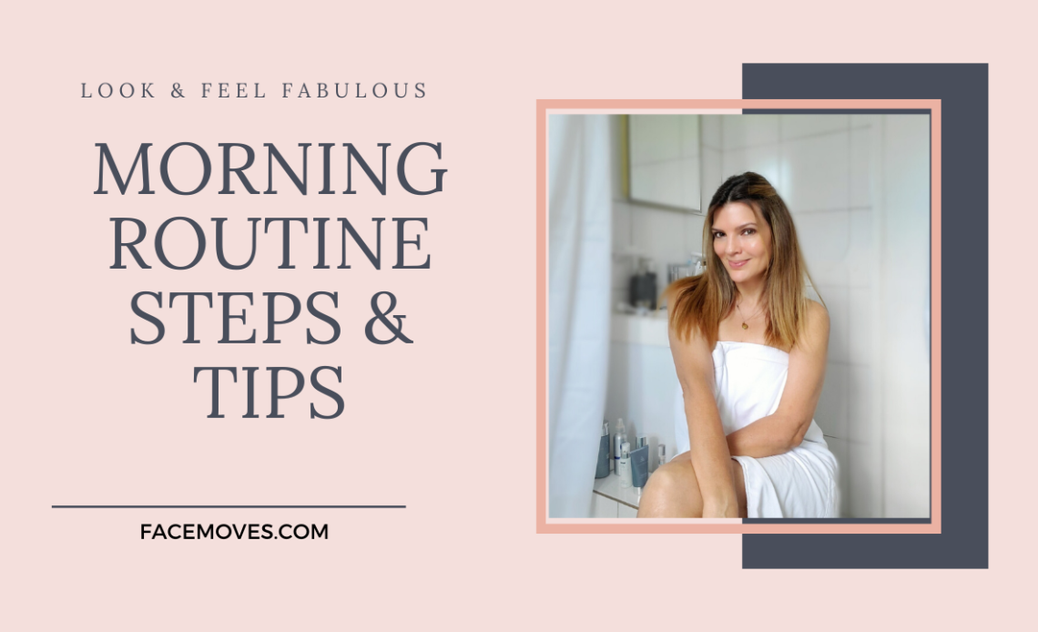 Morning skincare routine steps and tips